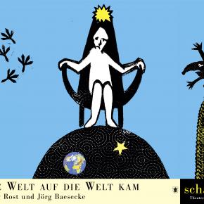 Wie die Welt auf die Welt kam